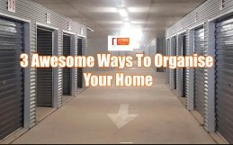 3 Awesome Ways To Organise Your Home